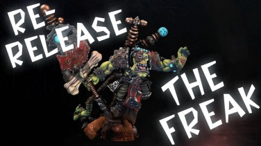 Product Focus: New Orc Freak 28 mm & Collectors Edition